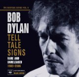 Bob Dylan: Tell Tale Signs